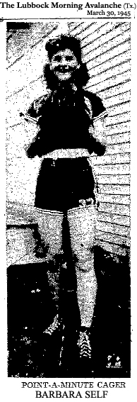 Pictre of Barbara Self, China High, Texas basketball player, following the conclusion of her highs chool career. From The Lubbock Morning Avalanche, Lubbock, Texas, March 30, 1944.