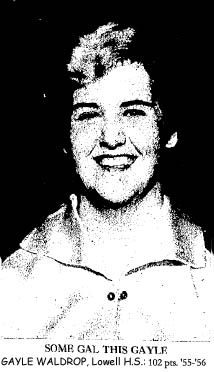 Picture of Gayle Waldrop, Lowell High, Texas basketball player, who in her career through 1956 scored 102, 92, 80, 76, 75, 70, 67, 64, 62, 61, 61, 55 and 55 points in games.
