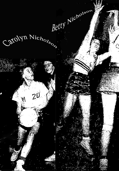 Photo from The Oelwein Register, January 14, 1953, of sisters Carolyn Nicholson (left) and Betty Nicholson (right), in action playing basketball for the Maynard High Blue Devilettes, on 1/13/1953, in a loss to the Garnavillo Go Hawks. Carolyn Nicholson, a freshman, scored 21 points in the 59 to 47 loss, sister Betty, senior, scored 13 points. A third Nicholson sister, Glenda, also played as a reserve forward in this Iowa 6-on-6 basketball game, but did not score.