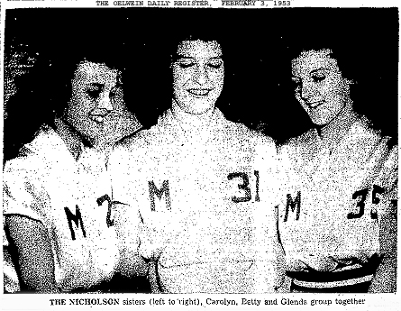 Picture of the Nicholson sisters, (left to right), Carolyn (freshman), Betty (senior) and Glenda (8th grader), Maynard High School Blue Devilettes basketball players. From The Oelwein Daily Register, February 3, 1953.