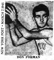 Picture of Don Forman wearing a LIU uniform, looking to pass a basketball. From the New York Post, March 7, 1945.