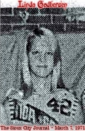 Picture from The Sioux City Journal, Sioux City, Iowa, March 7, 1971. Cropped from team photo, image of Linda Godbersen, Ida Grove High, number 42.