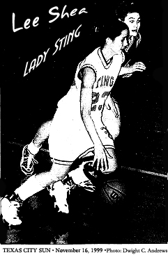 Photo by Dwight C. Andrews, Texas City Sun, November 16, 1999, of Lee Shea, Texas City Lady Stings basketball player.