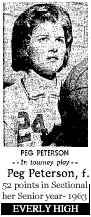 Picture of Peg Peterson, in the tourney. She scored 52 points in a sectional tourney game in 1963, her Senior year.