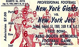 Ticket stub. Giants vs. Jets, Aug. 17, 1969 2:00 P.M., Professional Football, New York Giants vs. New York Jets/Yale Bowl/Abbie Booth Memorial Football Gaame.Admission $7.00.
