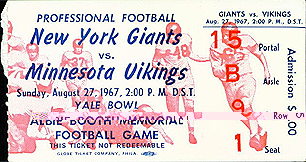 Ticket stub fo New York Giants v Minnesota Vikings football game at the Yale Bowl, August 27, 1967, the Albie Booth Memorial Football Game/Professional Football/Admission: $5.00/2: P.M.