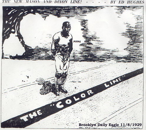 Ed Hughes editorial cartoon, sports section, Brooklyn Daily Eagle, Nov. 8, 1929. Titled The New Mason & Dixon Line!, picturing Dave Myers standing ona football field with a line in front of him titled The Color Line.