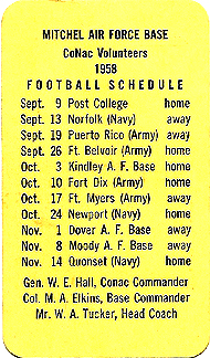 Mitchel Air Force Base CoNac Volunteers 1958 football schedule.