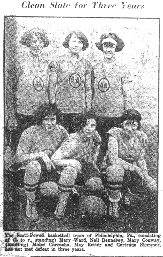 Clean Slate for Three Years. Team photo of: The Scott-Powell basketball team of Philadelphia, Pa., consisting of (l. to r., standing) Mary Ward, Nell Dennehey, Mary Conway,, (kneeling) Mabel Carrasha, May Retter and Gertrude Slemmer, has not met defeat (71 straight) in three years. From The (Nassau) Daily Review, March 9, 1925.
